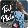 Text on Photo – TextArt – Photo text edit Apk Update Unlocked